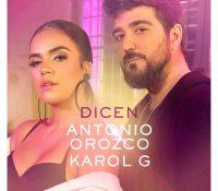 """ANTONIO OROZCO y KAROL G PRESENTAN """"DICEN"""""""