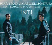 Oscar Troya y Gabriel Montufar presentan su nueva canción INTI