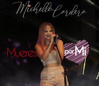 """""""Mueres por mí"""", el nuevo material de Michelle Cordero"""
